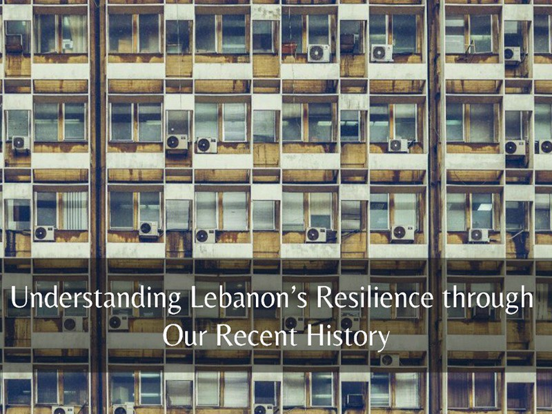 Lebanon's Long History with Resilience